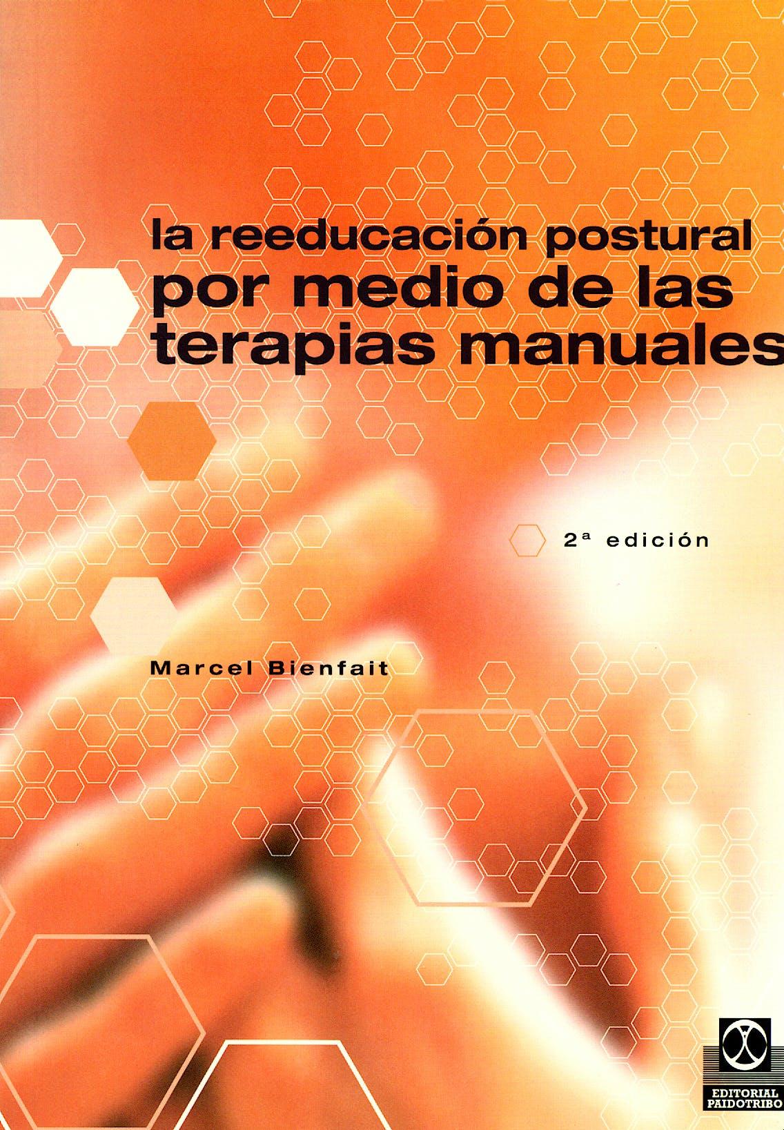 Portada del libro 9788480192309 La Reeducacion Postural por Medio de las Terapias Manuales