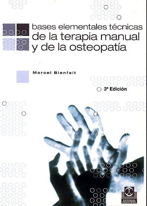 Portada del libro 9788480192927 Bases Elementales Tecnicas de la Terapia Manual y de la Osteopatia