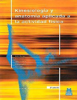 Portada del libro 9788480193078 Kinesiología y Anatomía Aplicada a la Actividad Física