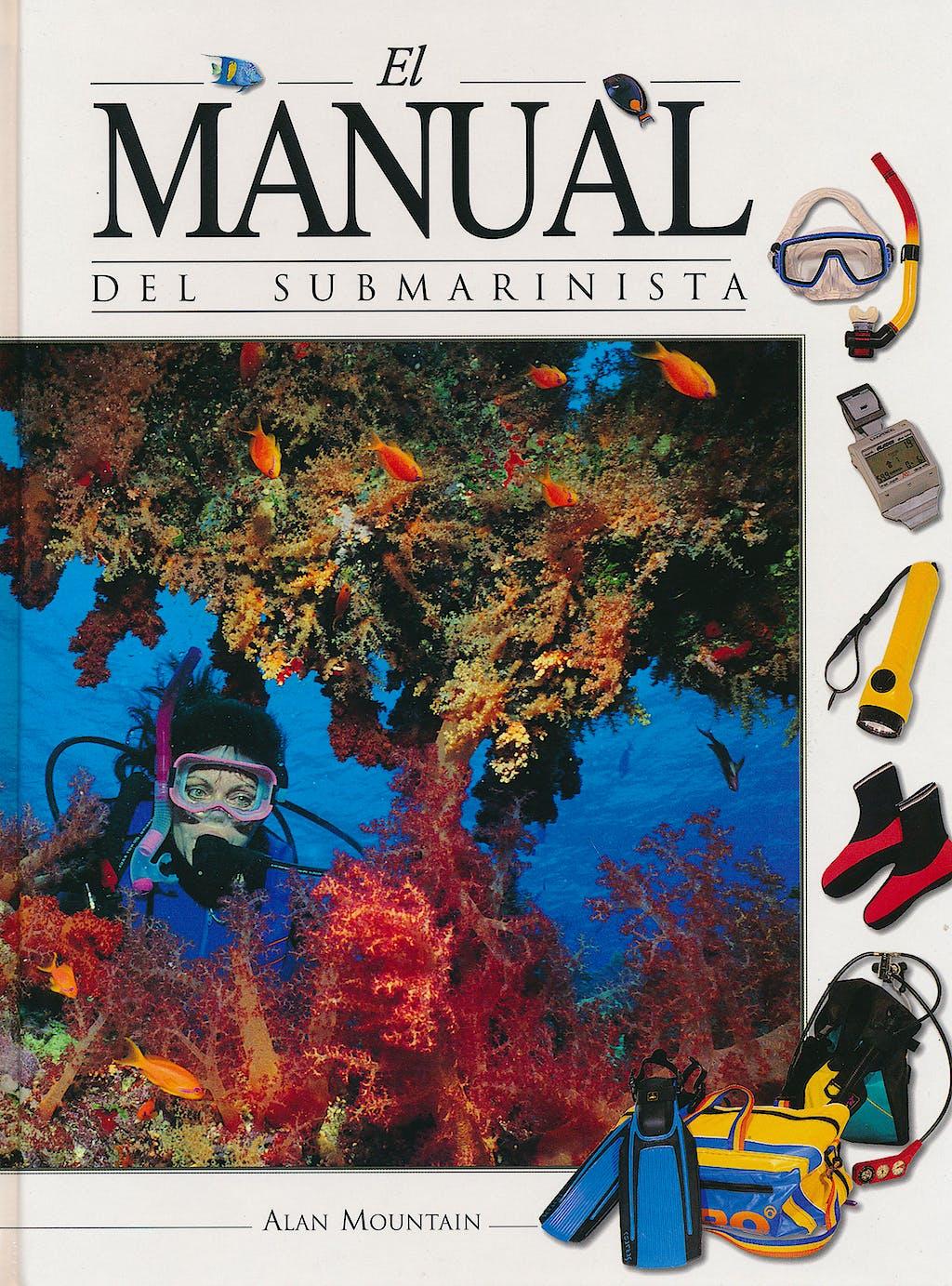 Portada del libro 9788480193870 El Manual del Submarinista