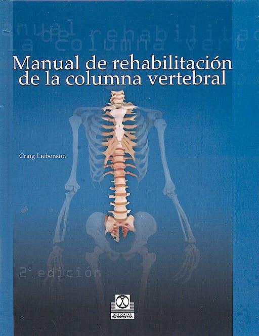 Portada del libro 9788480194051 Manual de Rehabilitación de la Columna Vertebral