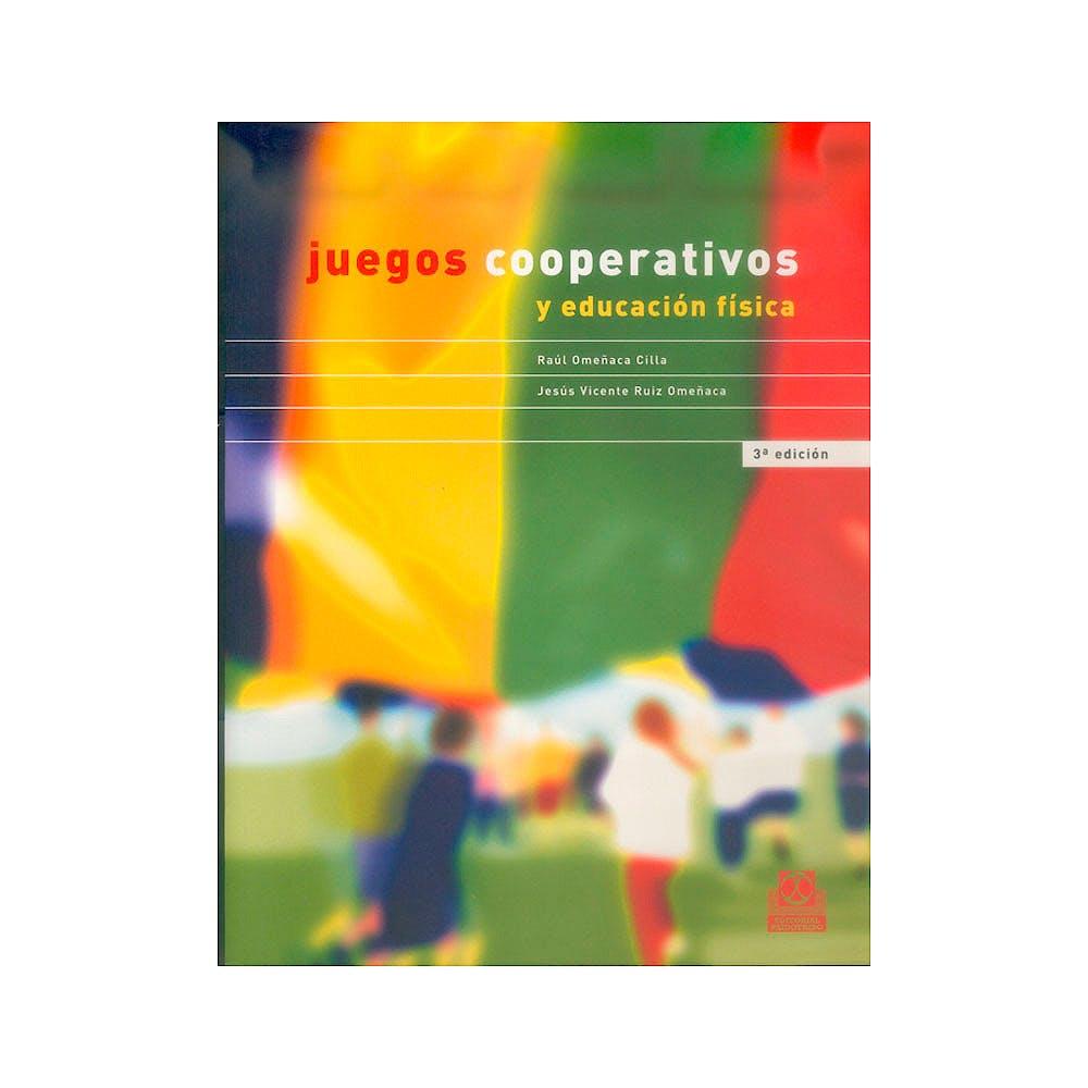 Portada del libro 9788480194334 Juegos Cooperativos y Educación Física