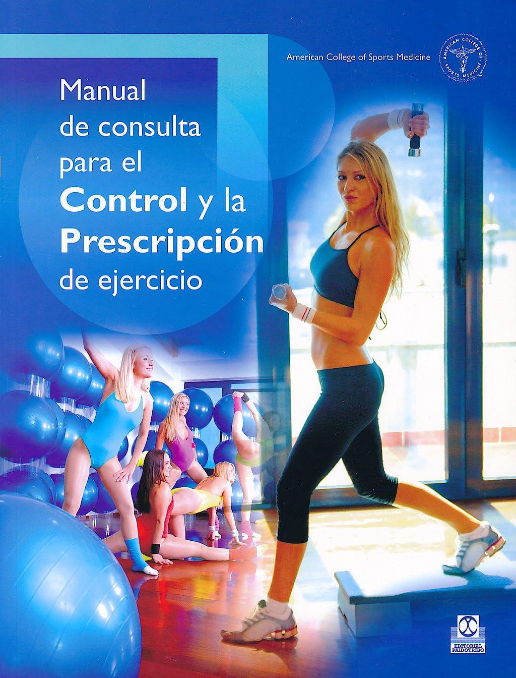 Portada del libro 9788480194341 Manual de Consulta para el Control y la Prescripcion de Ejercicio