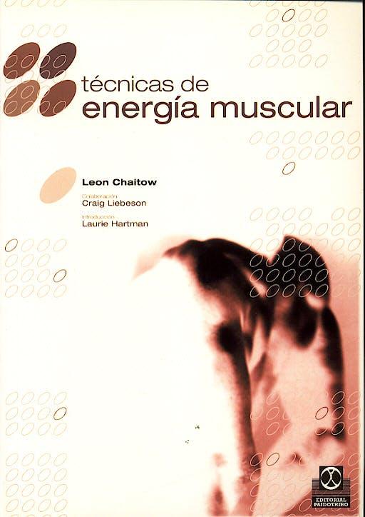 Portada del libro 9788480194532 Tecnicas de Energia Muscular
