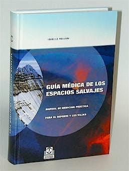 Portada del libro 9788480194822 Guia Medica de los Espacios Salvajes