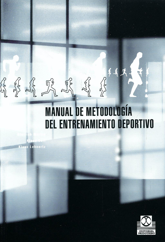 Portada del libro 9788480195195 Manual de Metodologia del Entrenamiento Deportivo