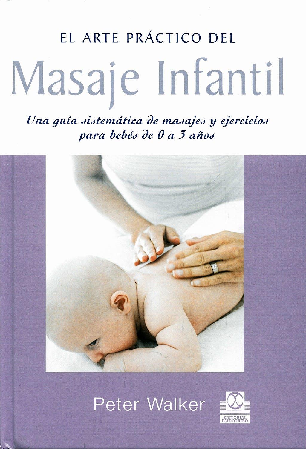 Portada del libro 9788480195232 El Arte Práctico del Masaje Infantil