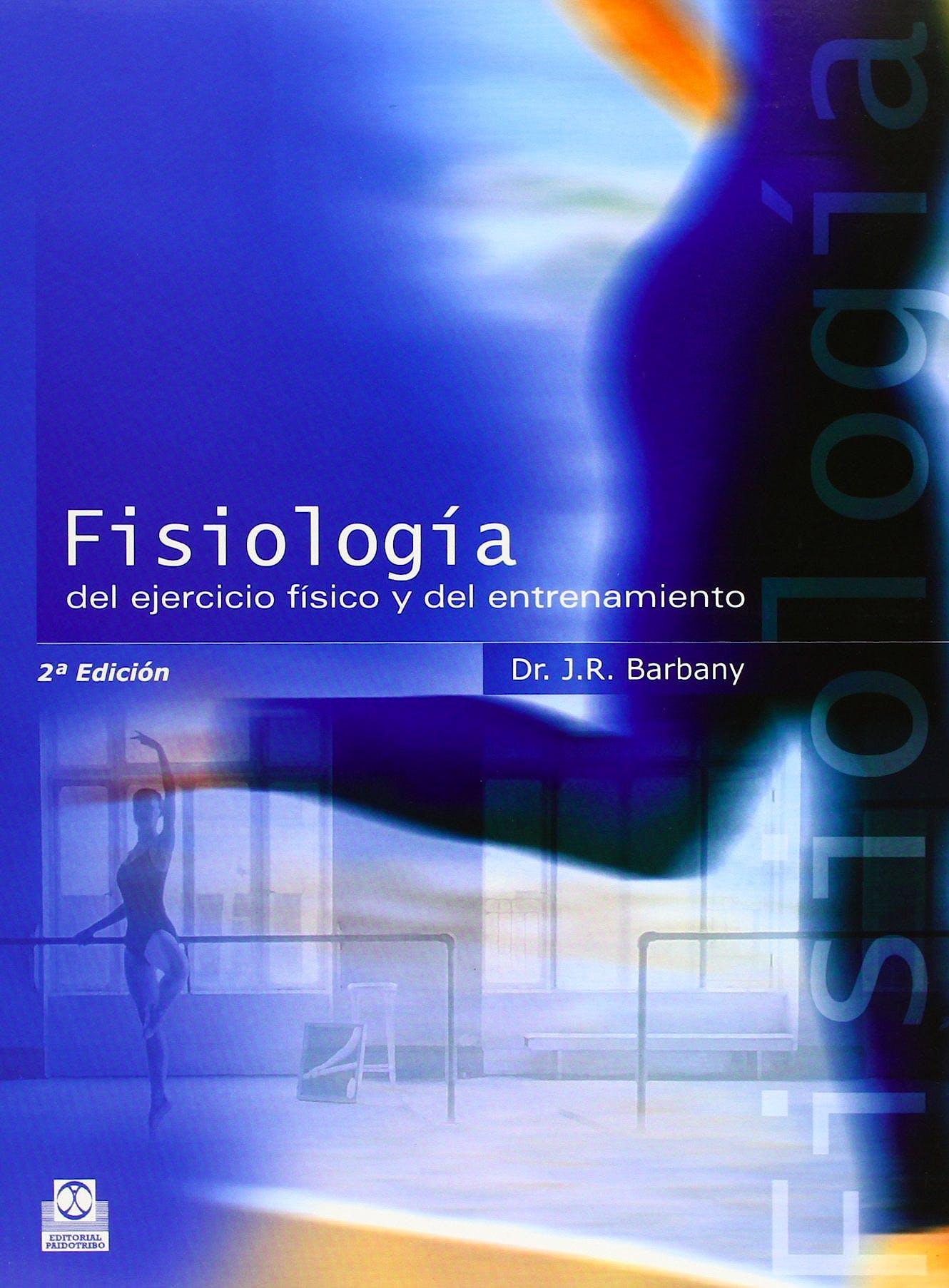 Portada del libro 9788480195898 Fisiología del Ejercicio Físico y del Entrenamiento