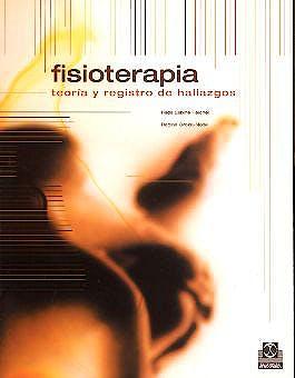 Portada del libro 9788480195966 Fisioterapia. Teoría y Registro de Hallazgos