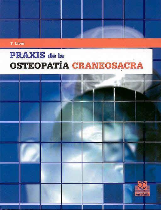 Portada del libro 9788480195980 Praxis de la Osteopatía Craneosacra