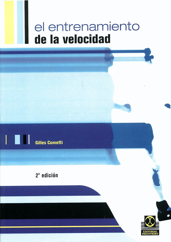 Portada del libro 9788480196239 El Entrenamiento de la Velocidad