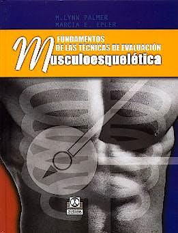 Portada del libro 9788480196574 Fundamentos de las Técnicas de Evaluación Musculoesquelética