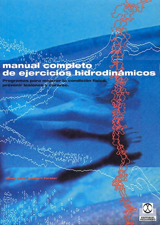 Portada del libro 9788480196581 Manual Completo de Ejercicios Hidrodinamicos