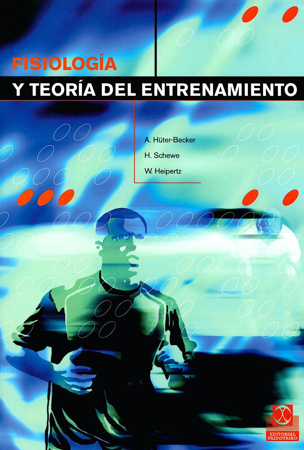 Portada del libro 9788480196635 Fisiologia y Teoria del Entrenamiento