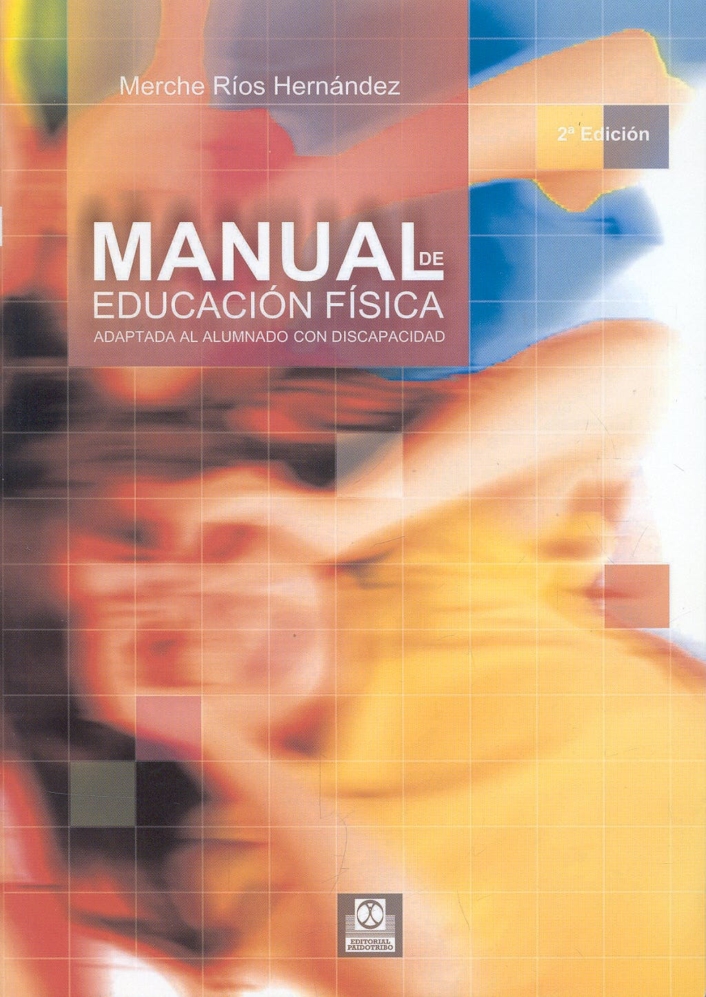 Portada del libro 9788480196857 Manual de Educacion Fisica Adaptada al Alumnado con Discapacidad