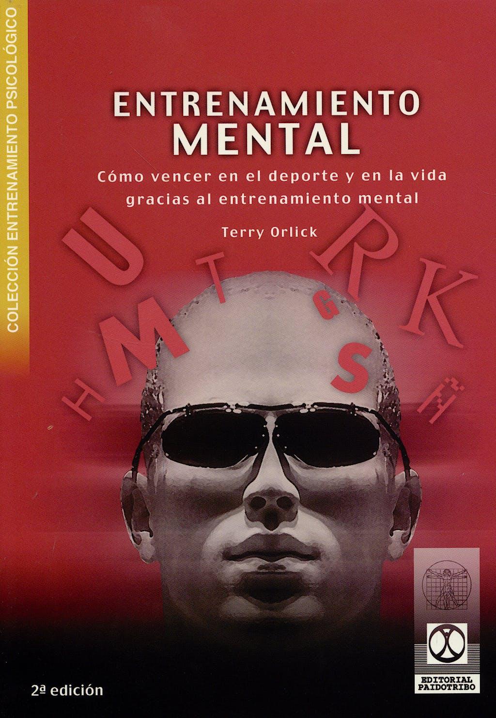 Portada del libro 9788480197052 Entrenamiento Mental: Como Vencer en el Deporte y en la Vida