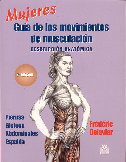 Portada del libro 9788480197120 Mujeres. Guia de los Movimientos de Musculación -Descripción Anatómica