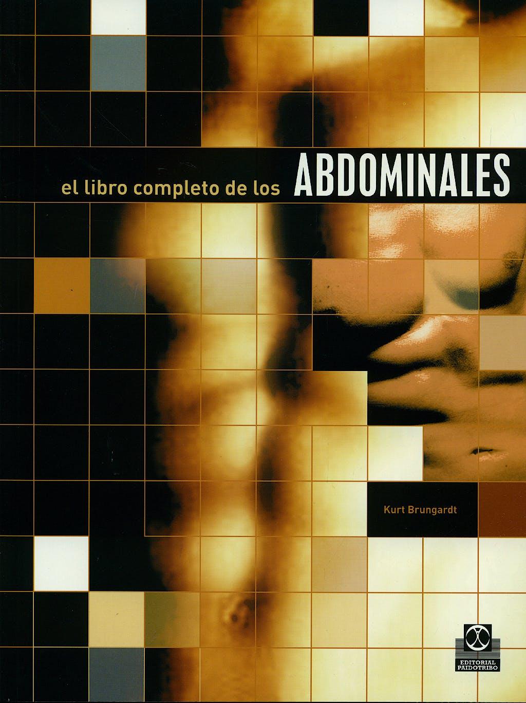 Portada del libro 9788480197212 El Libro Completo de los Abdominales