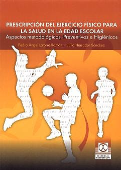 Portada del libro 9788480197328 Prescripcion del Ejercicio Fisico para la Salud en la Edad Escolar