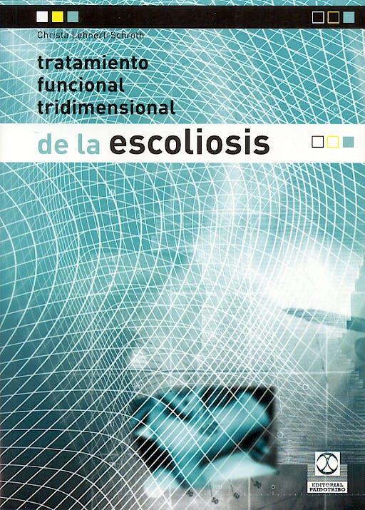 Portada del libro 9788480197540 Tratamiento Funcional Tridimensional de la Escoliosis