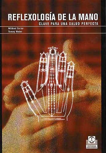 Portada del libro 9788480197878 Reflexologia de la Mano. Clave para una Salud Perfecta