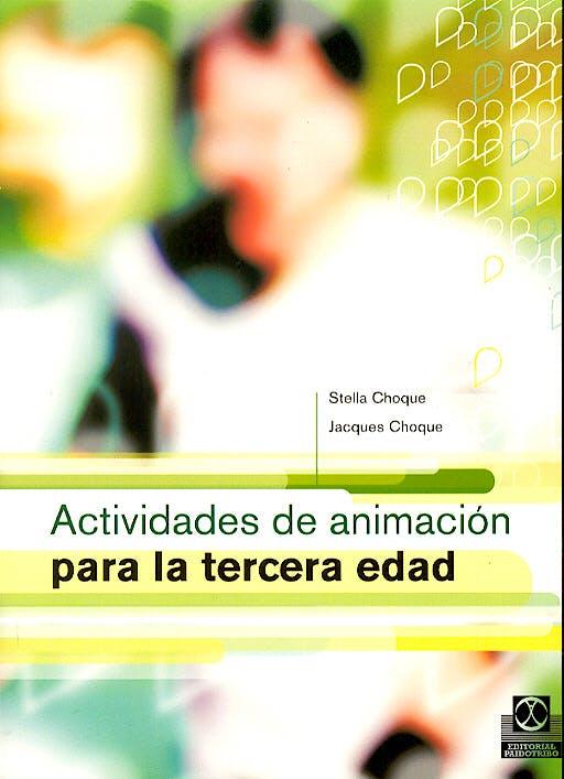 Portada del libro 9788480197946 Actividades de Animacion para la Tercera Edad