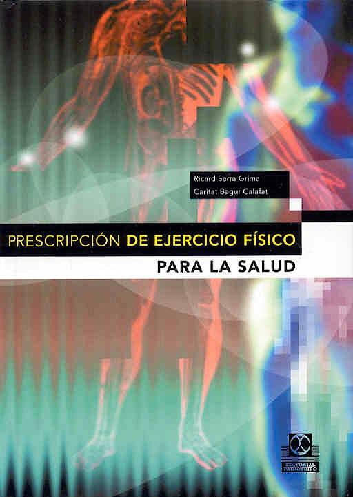 Portada del libro 9788480198028 Prescripcion de Ejercicio Fisico para la Salud