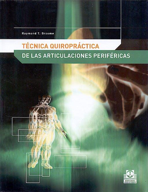 Portada del libro 9788480198066 Técnica Quiropráctica de las Articulaciones Periféricas