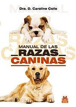 Portada del libro 9788480198189 Manual de las Razas Caninas