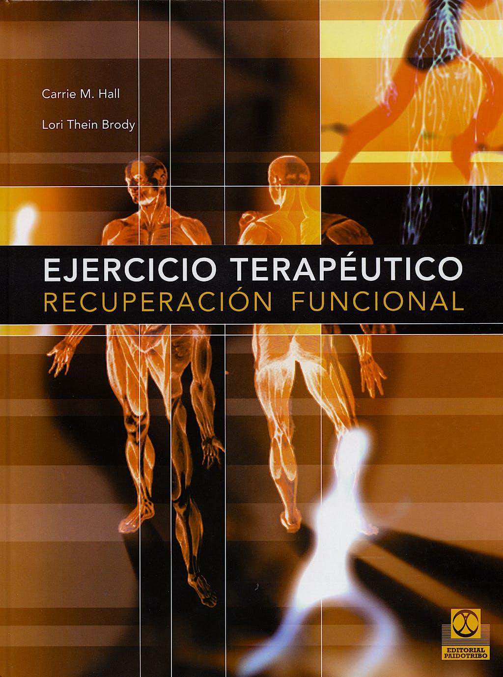 Portada del libro 9788480198585 Ejercicio Terapéutico. Recuperación Funcional