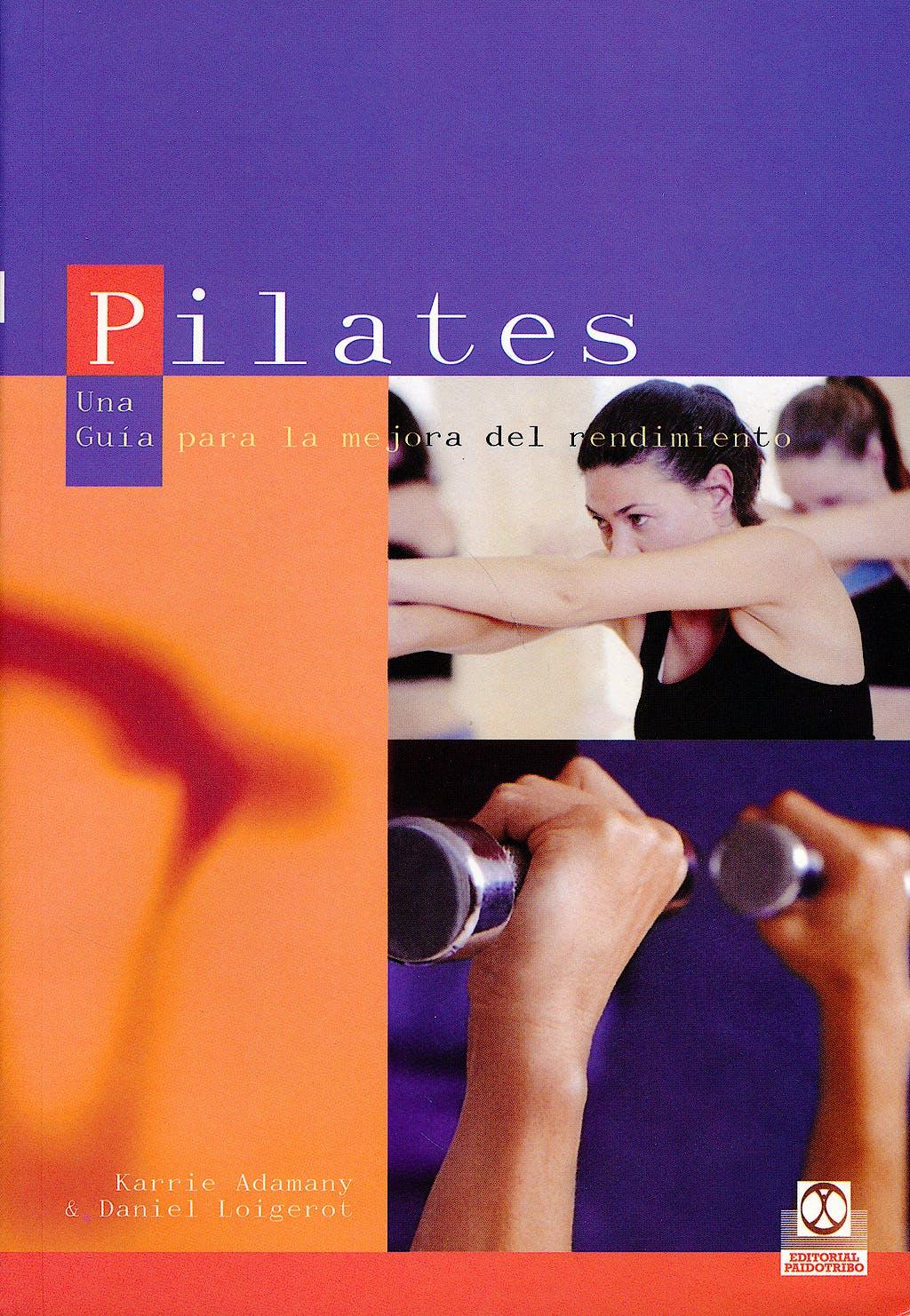 Portada del libro 9788480198639 Pilates. una Guia para la Mejora del Rendimiento