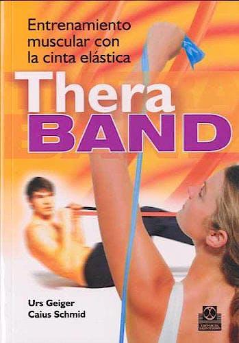 Portada del libro 9788480198936 Thera Band. Entrenamiento Muscular con la Cinta Elastica