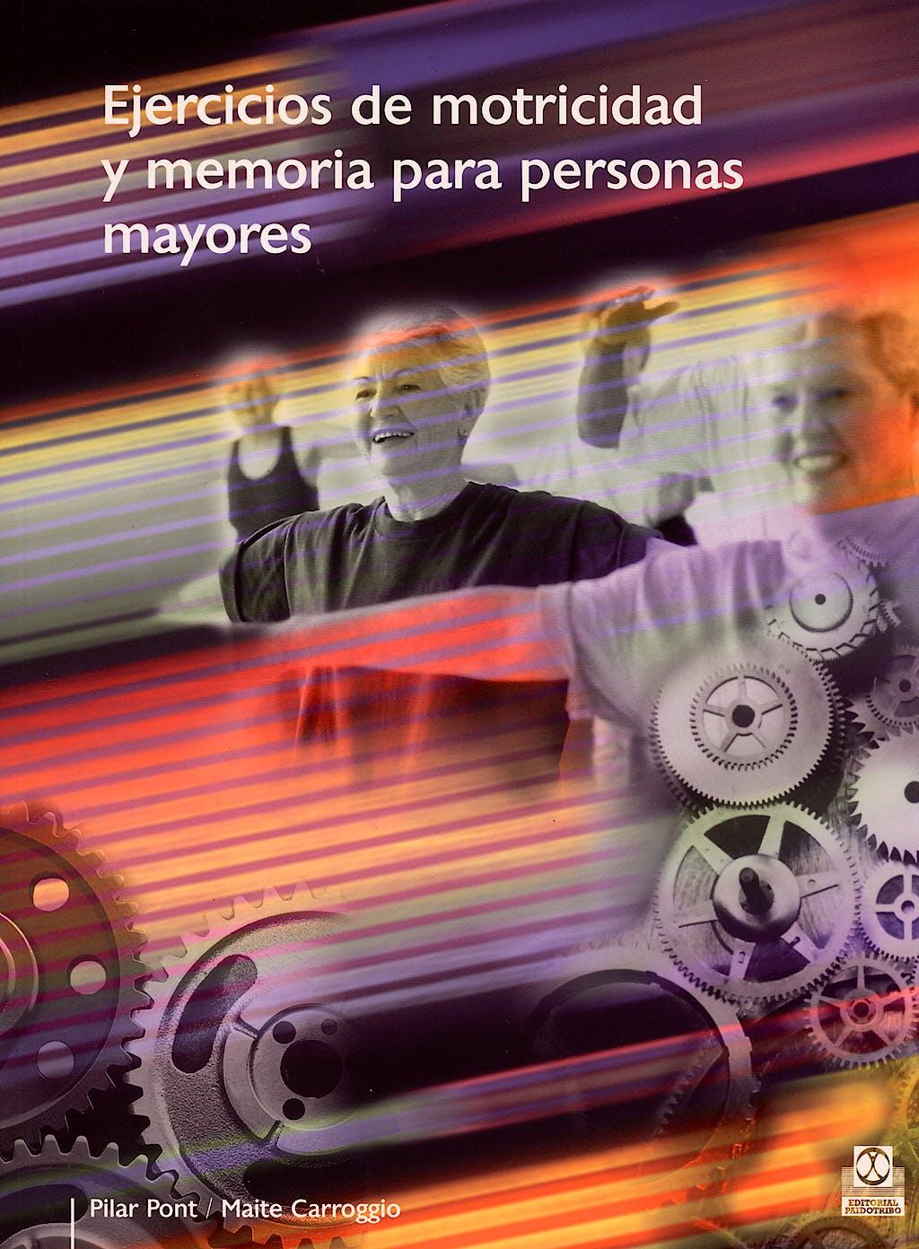 Portada del libro 9788480199148 Ejercicios de Motricidad y Memoria para Personas Mayores