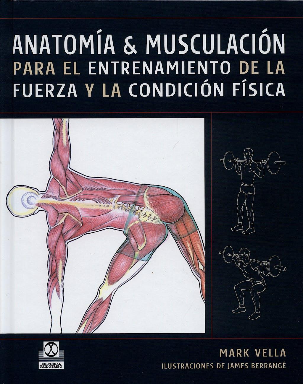 Producto: Anatomia y Musculacion para el Entrenamiento de la Fuerza ...