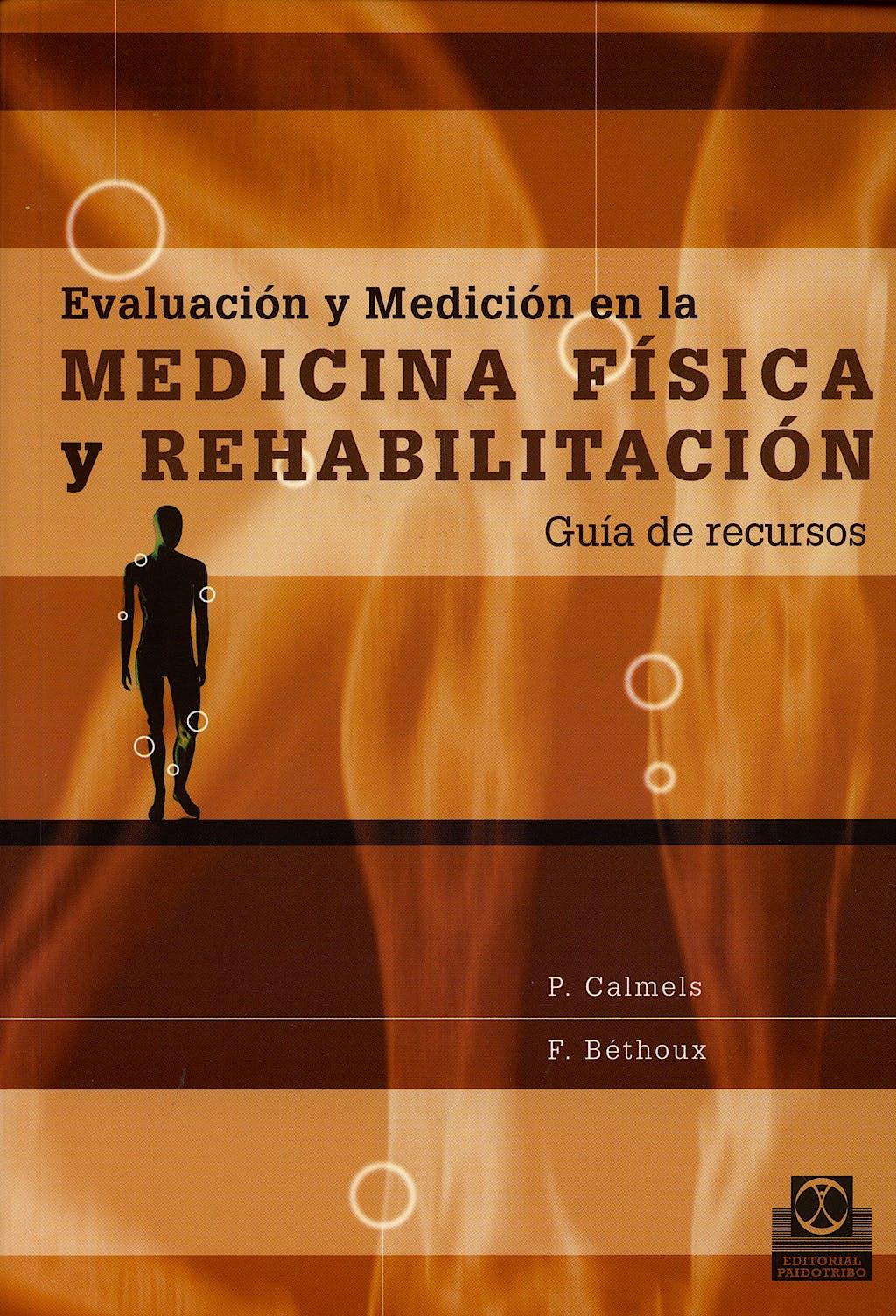 Portada del libro 9788480199667 Evaluacion y Medicion en la Medicina Fisica y Rehabilitacion