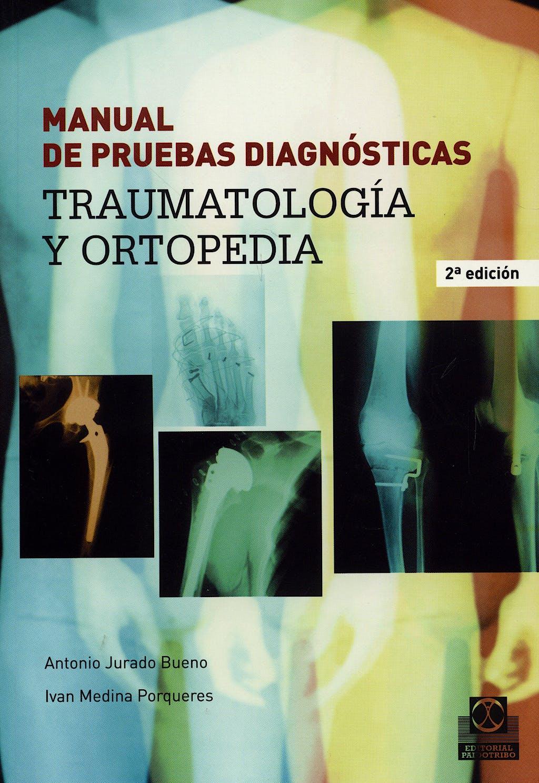 Portada del libro 9788480199810 Manual de Pruebas Diagnósticas. Traumatología y Ortopedia