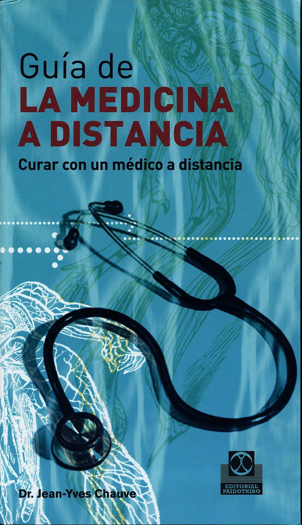 Portada del libro 9788480199902 Guia de la Medicina a Distancia - Tomo 2 (Azul)