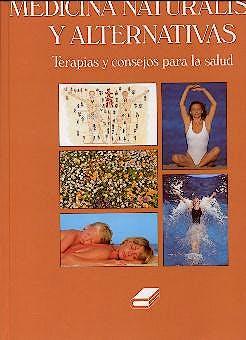 Portada del libro 9788480551892 Atlas de la Medicina Naturalista y Alternativas. Terapias y Consejos