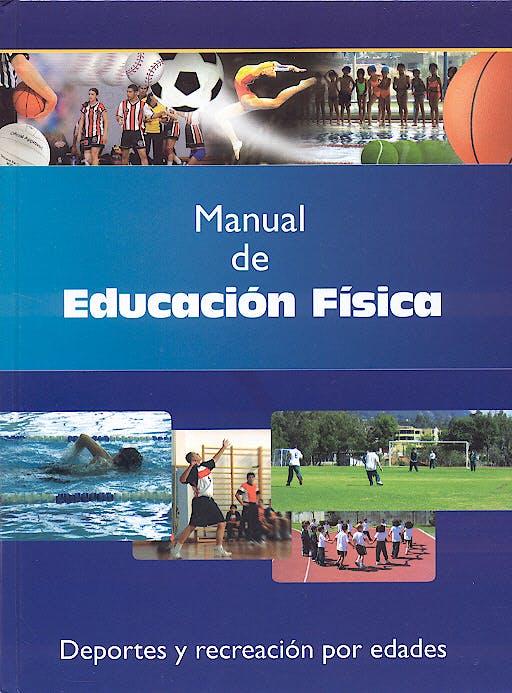 Portada del libro 9788480557719 Manual de Educacion Fisica