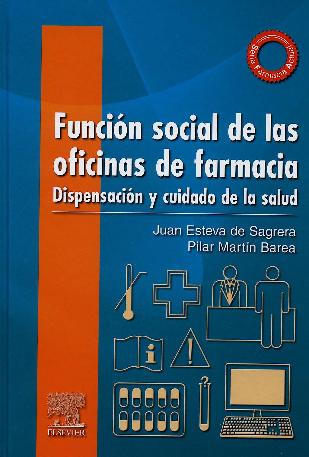 Portada del libro 9788480862165 Funcion Social de las Oficinas de Farmacia. Dispensacion y Cuidado de la Salud