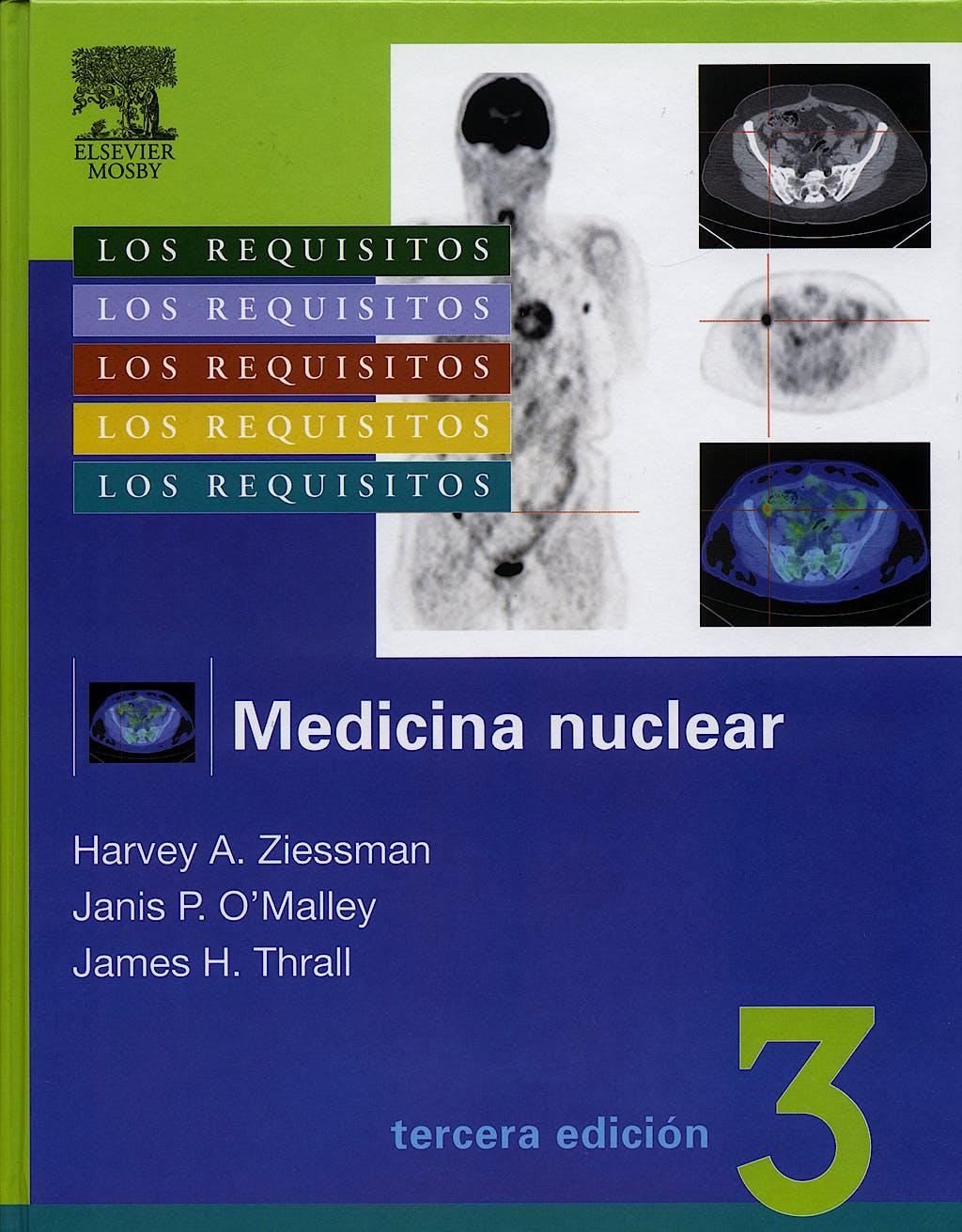 Portada del libro 9788480862240 Medicina Nuclear. Los Requisitos