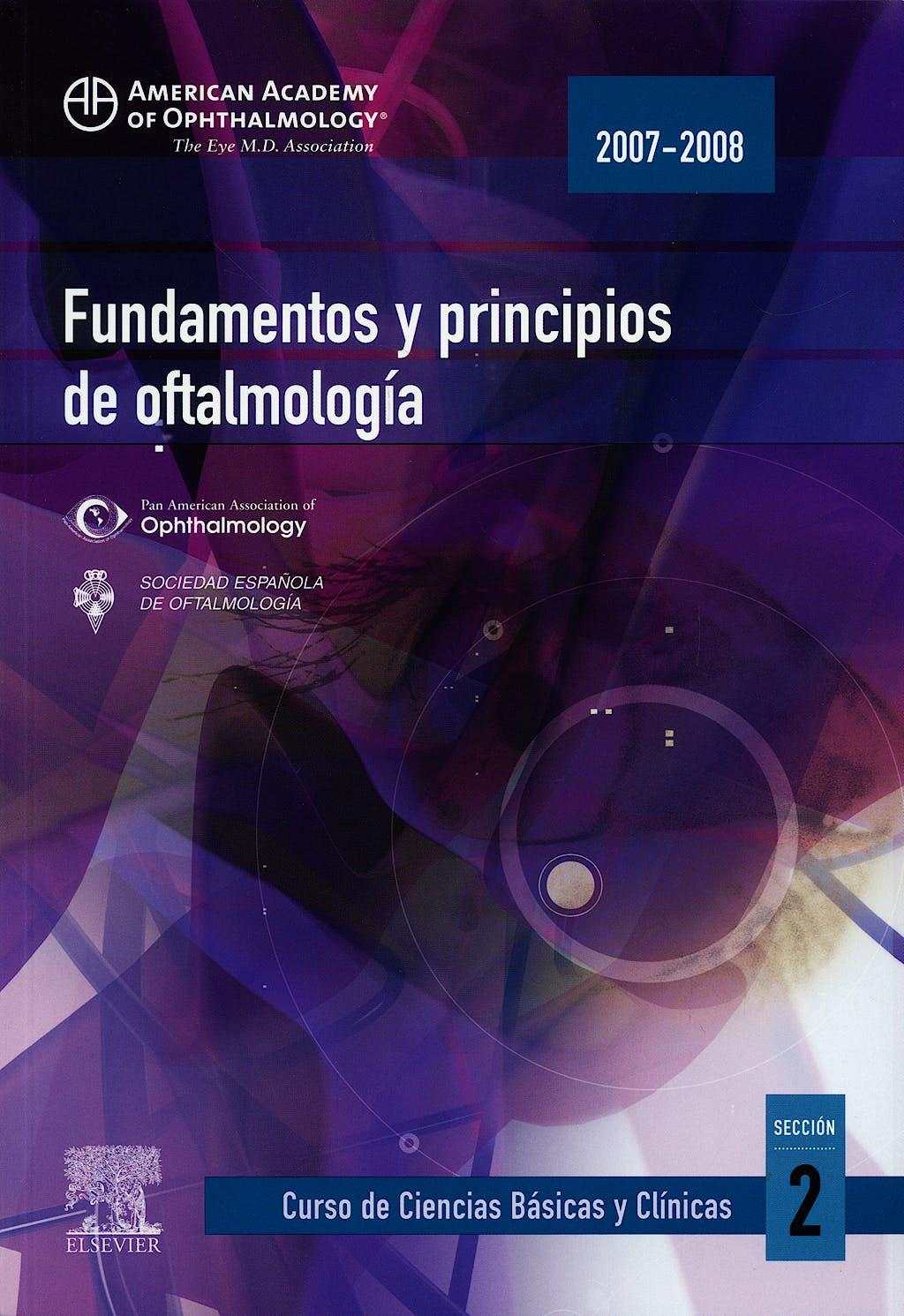 Portada del libro 9788480863162 Fundamentos y Principios de Oftalmologia, Seccion 2 (American Academy Of Ophthalmology 2007-2008)
