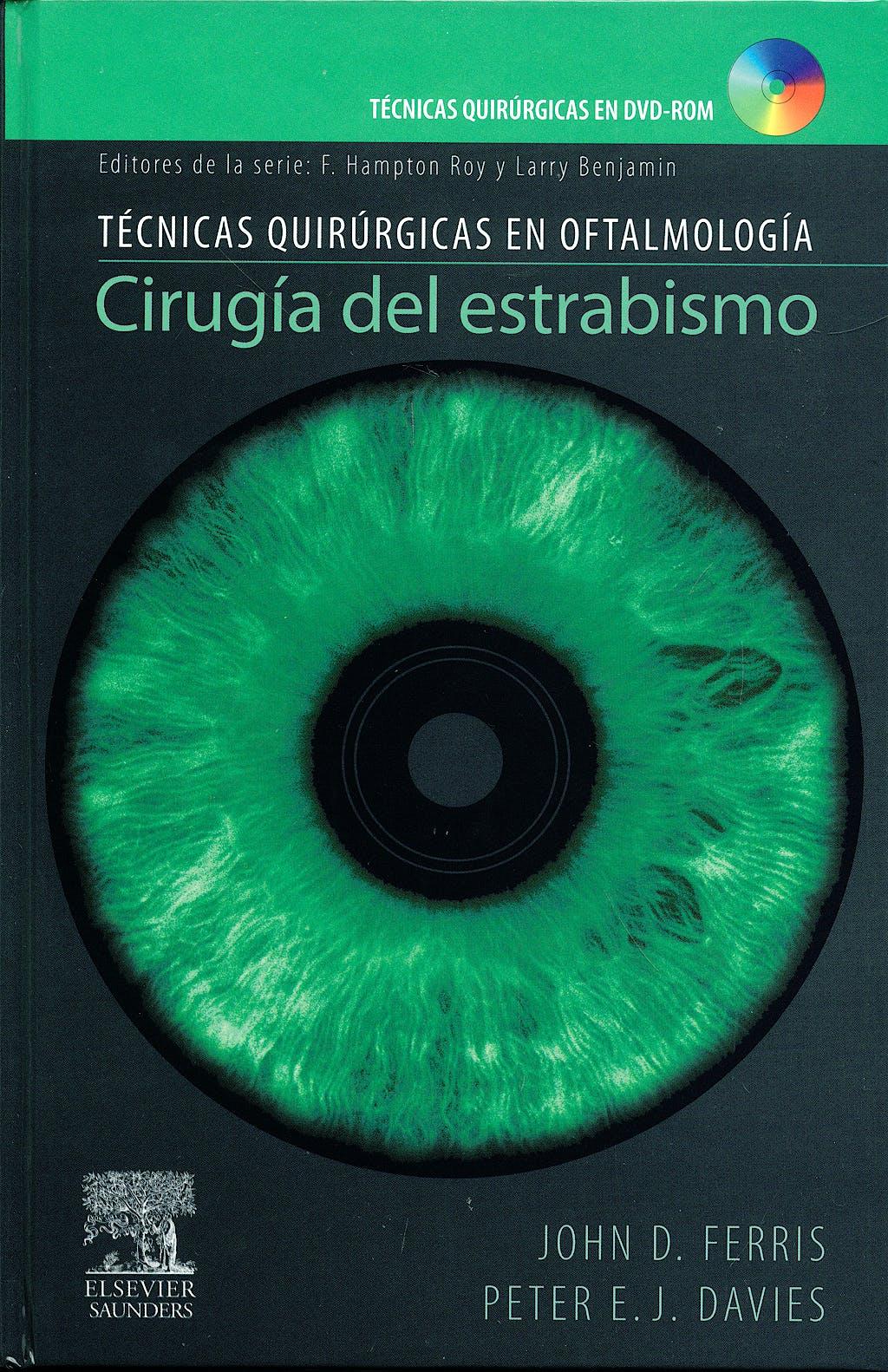 Portada del libro 9788480863742 Cirugia del Estrabismo. Tecnicas Quirurgicas en Oftalmologia + Dvd (El Dvd Está en Ingles)