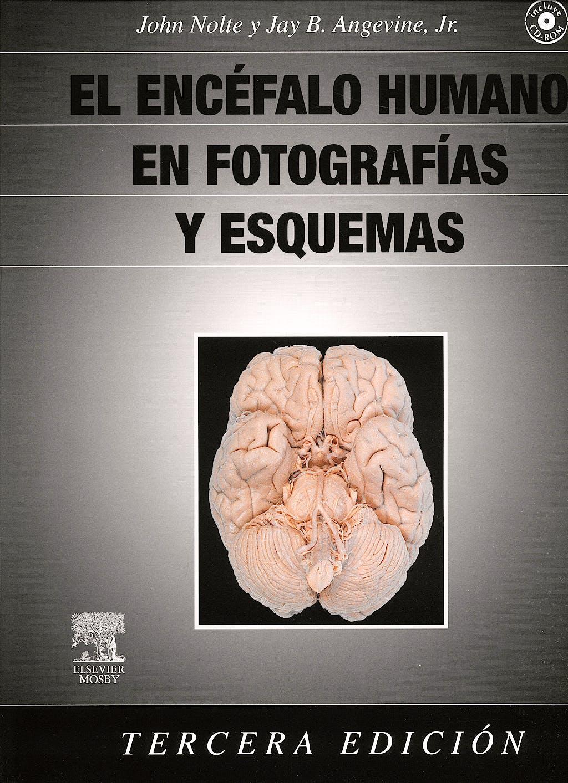 Portada del libro 9788480863759 El Encéfalo Humano en Fotografías y Esquemas + CD-ROM (el Contenido del CD-ROM está en Inglés)