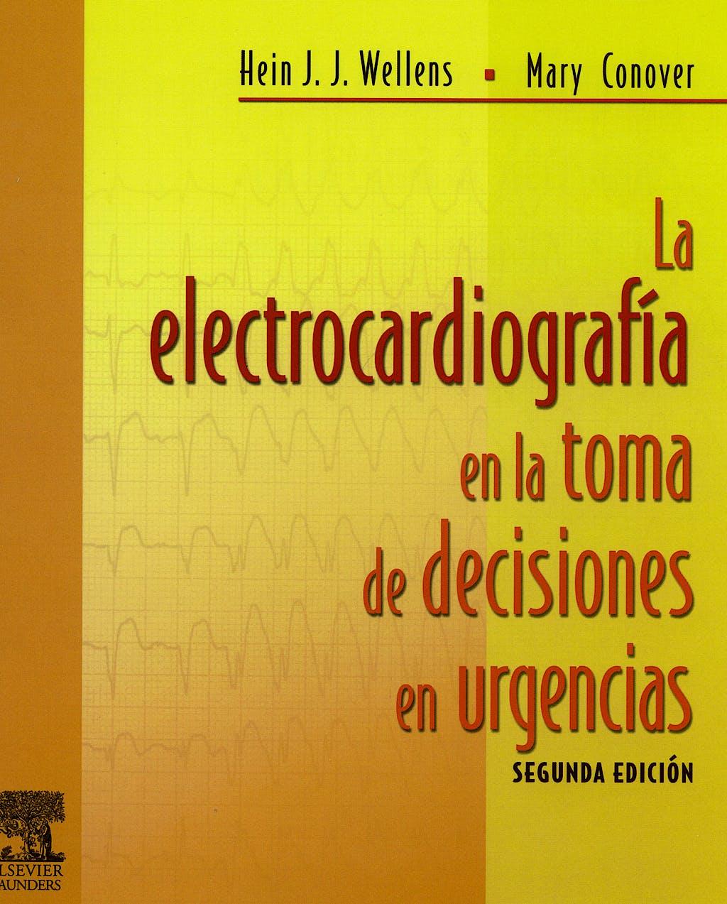 Portada del libro 9788480865937 La Electrocardiografía en la Toma de Decisiones en Urgencias