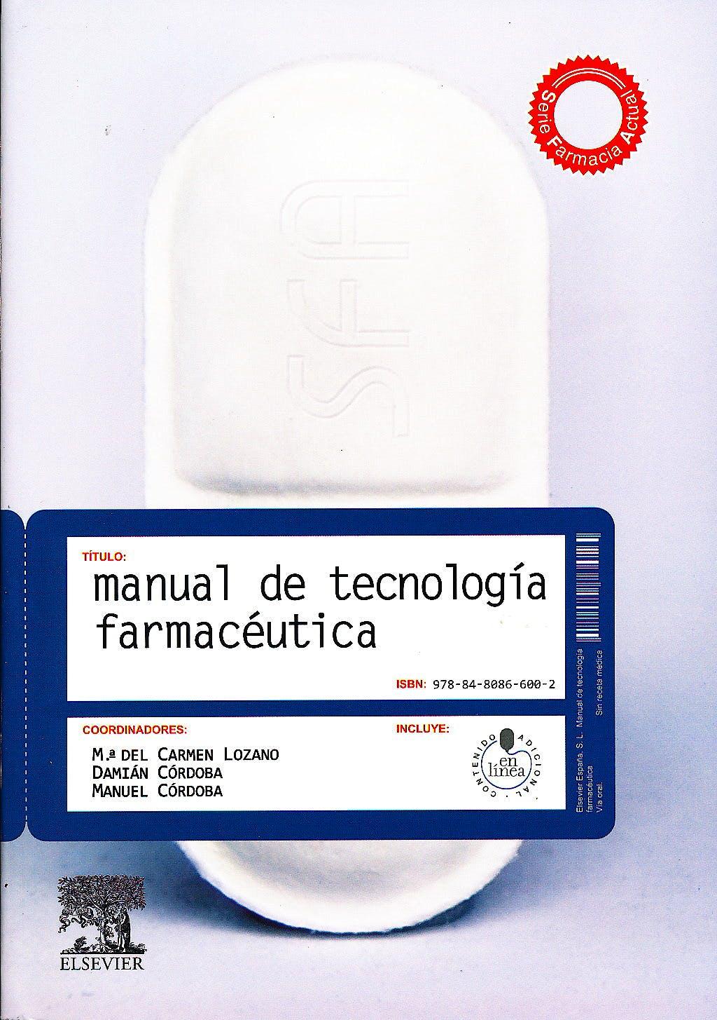Portada del libro 9788480866002 Manual de Tecnología Farmacéutica + Acceso Online