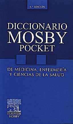 Portada del libro 9788480866828 Diccionario Mosby Pocket de Medicina, Enfermería y Ciencias de la Salud