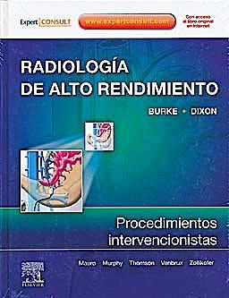 Portada del libro 9788480867368 Radiologia de Alto Rendimiento. Procedimientos Intervencionistas + Acceso Online al Libro en Ingles