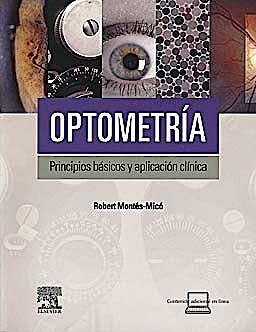 Portada del libro 9788480868228 Optometría. Principios Básicos y Aplicación Clínica