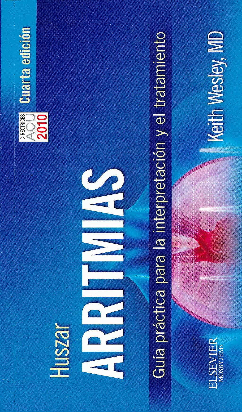 Portada del libro 9788480869072 Huszar Arritmias. Guía Práctica para la Interpretación y el Tratamiento